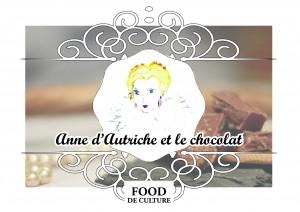Anne d'Autriche et le chocolat